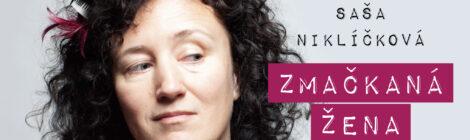 Saša Niklíčková - nové album Zmačkaná žena